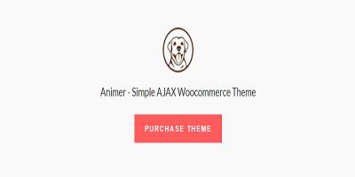 Animer - Simple AJAX Woocommerce Theme